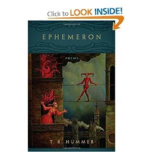 Ephemeron: Poems (Southern Messenger Poets) (Southern Messenger Poets Southern Messenger Poets) T. R. Hummer
