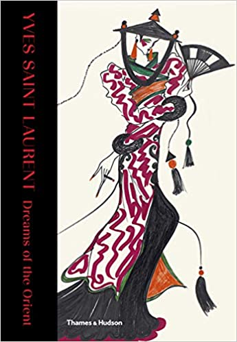 Yves Saint Laurent : Dreams of the Orient book cover