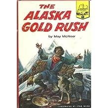 The Alaska Gold Rush (Landmark Books #92)