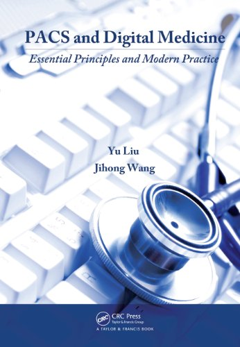 Download PACS and Digital Medicine: Essential Principles and Modern Practice Pdf