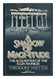 A Shadow of Magnitude, Theodore Vrettos, 0399114025