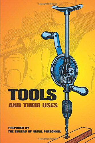 tools-and-their-uses-dover-books-for-the-handyman