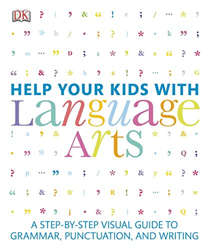 Help Your Kids with Language Arts by DK Publishing Dorling Kindersley