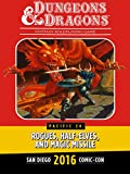Rogues, Half-Elves, and Magic Missile: A Beginner's Guide to Dungeons & Dragons: SDCC 2016