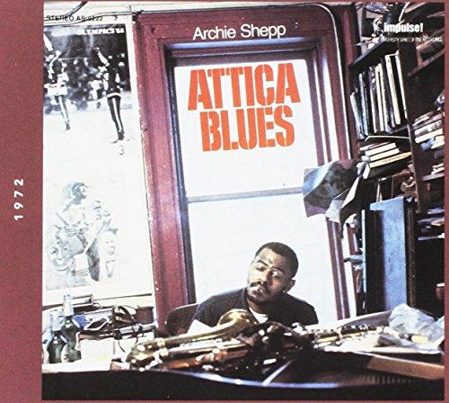 Check expert advices for archie shepp attica blues?