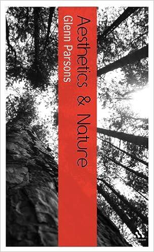 Aesthetics and Nature (Continuum Aesthetics Series)