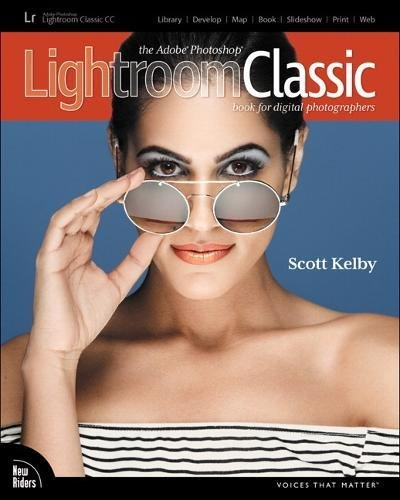 The Adobe Photoshop Lightroom Classic CC Book for Digital Photographers (Voices That Matter) cover