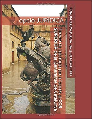 Publicació Temari Cos Superior Fòrum D Advocacia De La Generalitat