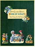 Doris Langley Moore's Book of Scraps, Doris L. Moore, 0233976221