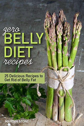 Zero Belly Diet Recipes - 25 Delicious Recipes to Get Rid of Belly Fat: Learn How to Lose Belly Fat (Dvd Recipes compare prices)