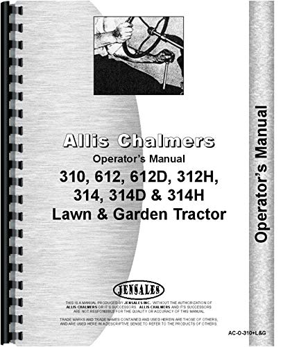 Allis Chalmers 312 Lawn and Garden Tractor Operators Manual