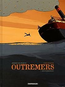Chroniques Outremers, tome 1 : Méditerranéenne par Bruno Le Floc'h