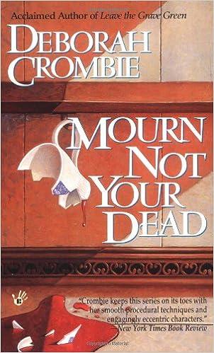 Mourn Not Your Dead Deborah E Crombie 9780425157787 Amazon