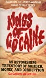 Kings of Cocaine, Guy Gugliotta and Jeff Leen, 0061000272