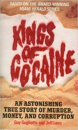 Kings of Cocaine: Guy Gugliotta, Jeff Leen: 9780061000270 ...
