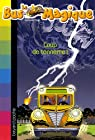 Le Bus Magique, Tome 18 : Coup de tonnerre ! par Cole