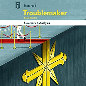 Summary & Analysis | Troublemaker: Surviving Hollywood and Scientology, by Leah Remini Audiobook