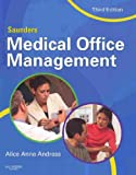 Saunders Medical Office Management - Text and E-Book Package, Andress, Alice Anne, 1416064486