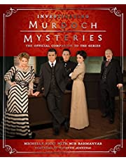Investigating Murdoch Mysteries: The Official Companion to the Series