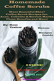 Homemade Coffee Scrubs Skin These Cellulite ebook product image