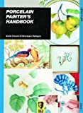 img - for Porcelain Painter's Handbook by Aude Creuze (1999-09-03) book / textbook / text book