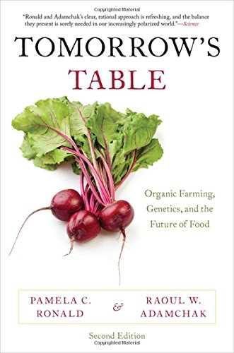 (Tomorrow's Table: Organic Farming, Genetics, and the Future of Food)