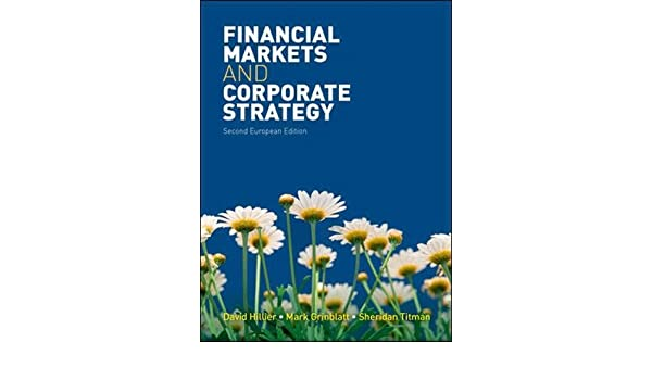 Financial markets and corporate strategy uk higher education financial markets and corporate strategy uk higher education business finance 9780077129422 economics books amazon fandeluxe Images