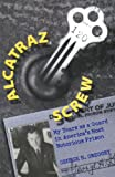 Alcatraz Screw, George H. Gregory, 0826213960