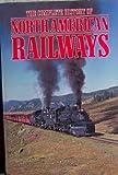 Complete History of North American Railways, Derek Avery, 1555213758