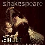 Romeo and Juliet (Dramatised) | William Shakespeare