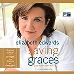 Saving Graces | Elizabeth Edwards
