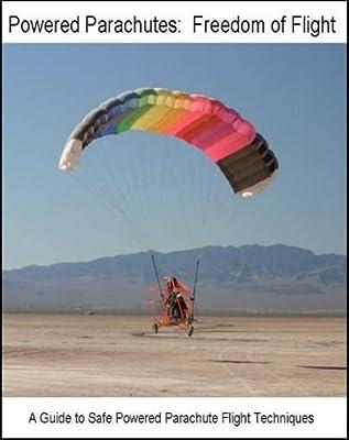 Powered Parachutes: Freedom of Flight