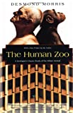 The Human Zoo: A Zoologist's Study of the Urban Animal (Kodansha Globe)