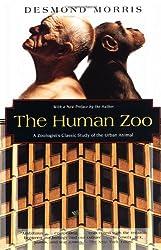 The Human Zoo: A Zoologist's Study of the Urban Animal (Kodansha Globe)