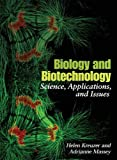 img - for Biology and Biotechnology: Science, Applications, and Issues by Helen Kreuzer (2005-06-22) book / textbook / text book