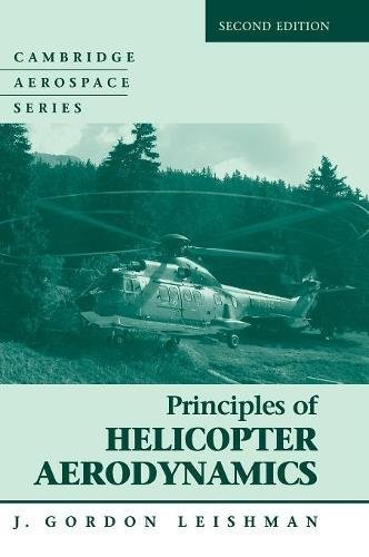 Principles of Helicopter Aerodynamics (Cambridge Aerospace Series, Band 12)