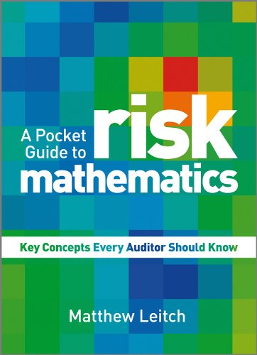 Download A Pocket Guide to Risk Mathematics: Key Concepts Every Auditor Should Know Pdf