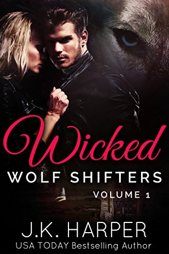 99¢ – Wicked Wolf Shifters Volume 1: Cassie & Trevor