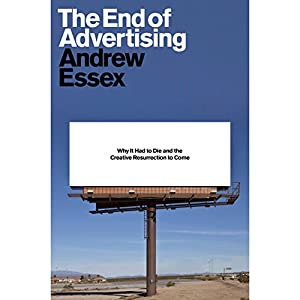 The End of Advertising Audiobook