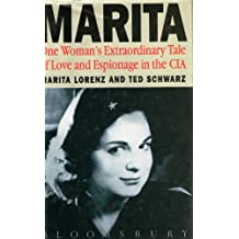 Marita: One Woman's Extraordinary Tale of Love and Espionage from Castro to Kennedy