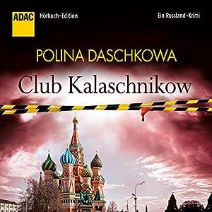 Club Kalaschnikow Hörbuch