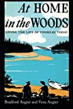 img - for At Home in the Woods: Living the Life of Thoreau Today book / textbook / text book