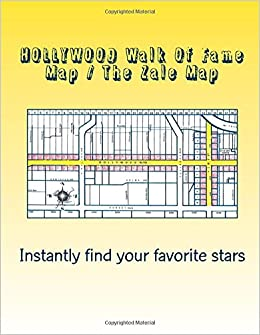Hollywood Walk Of Fame Map HOLLYWOOD Walk Of Fame Map / The Zale Map: The Zale Map Of  Hollywood Walk Of Fame Map