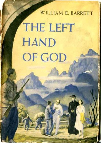 The Left Hand Of God by William E. Barrett