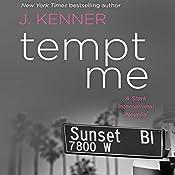 Tempt Me: A Stark International Novella - 1001 Dark Nights | J. Kenner