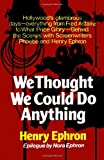 We Thought We Could Do Anything, Henry Ephron, 0393336255