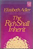 The Rich Shall Inherit 9781568950778