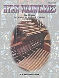 img - for Hymn Voluntaries for Organ (H. W. Gray) book / textbook / text book