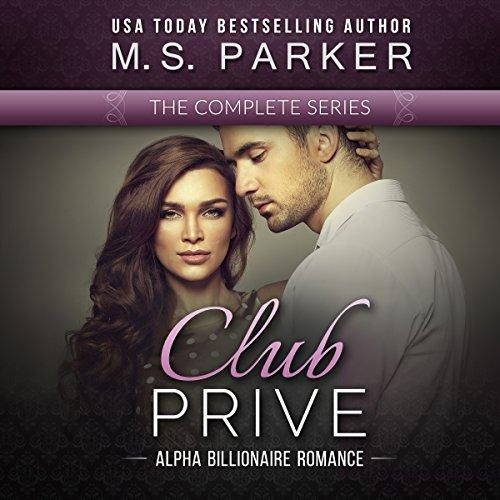 Club Prive Complete Series Box Set: Alpha Billionaire Romance