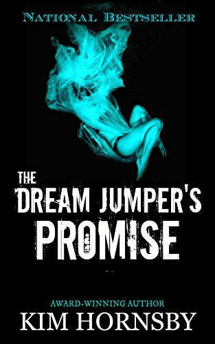 #freebooks – The Dream Jumper's Promise: A Gripping Suspense/Thriller with Supernatural Elements (Dream Jumper Series Book 1) by Kim Hornsby